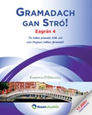 Gramadach Gan Stro!: An Leabhar Gramadai Doibh Siud Nach Dtuigeann Leabhair Ghramadai! 2016 (Paperback)