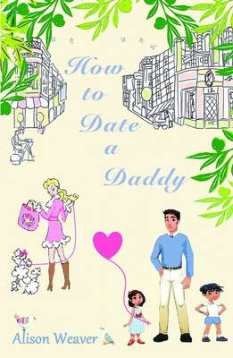 How to Date a Daddy (Paperback)