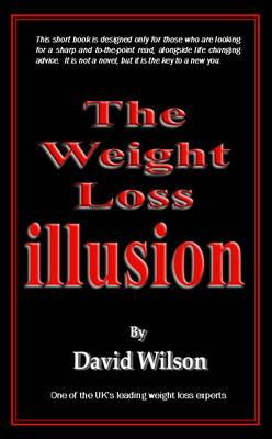 The Weight Loss Illusion (Paperback)
