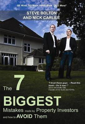 The 7 Biggest Mistakes Made by Property Investors and How to Avoid Them (Paperback)