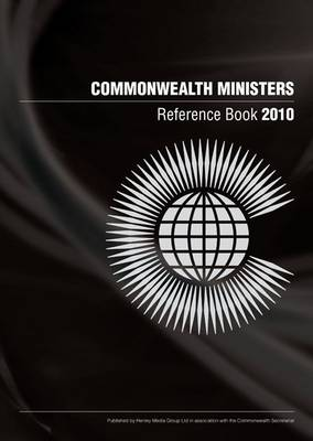 Commonwealth Ministers Reference Book 2010 (Paperback)