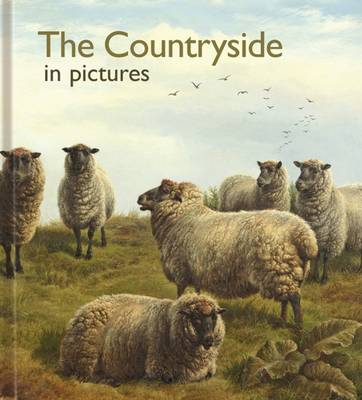 The Countryside in Pictures - Pictures to Share (Hardback)