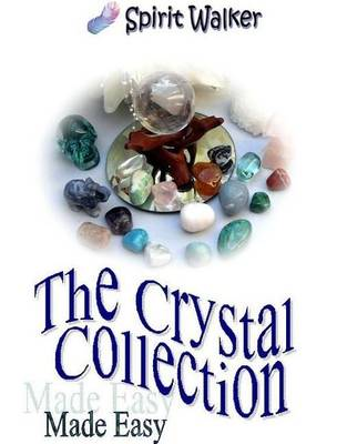 The Crystal Collection (Paperback)