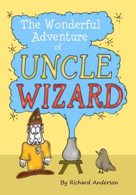 The Wonderful Adventure of Uncle Wizard (Paperback)