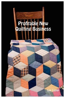 Profitable New Quilting Business (Paperback)