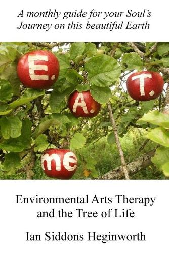 Environmental Arts Therapy and the Tree of Life (Paperback)
