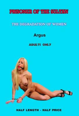 Prisoner of the Sultan: A Novel of Erotic Domination, BDSM and Bondage (Paperback)