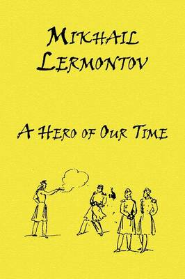 A Hero of Our Time - Russian Classics in Russian and English (Paperback)