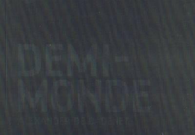 Demi-monde (Paperback)