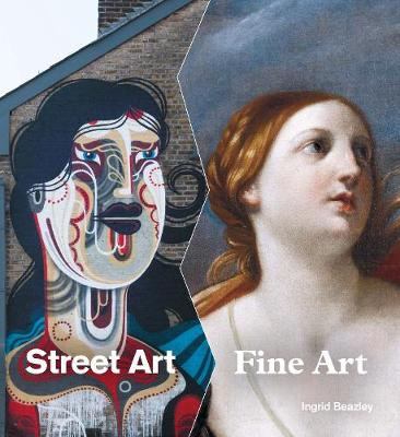Street Art, Fine Art (Hardback)
