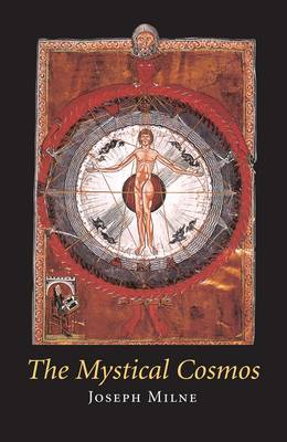 The Mystical Cosmos - Temenos Academy Papers 37 (Paperback)