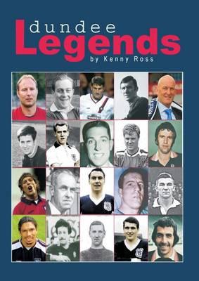 Dundee Legends (Hardback)
