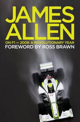 James Allen on F1: 2009: A Revolutionary Year (Paperback)