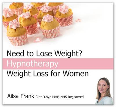 Weight Loss for Women: Change Your Eating Habits with Hypnotherapy (CD-Audio)