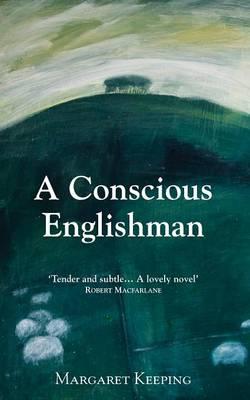 A Conscious Englishman (Paperback)