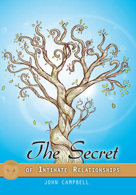 The Secret of Intimate Relationships - Little Books Series (Paperback)