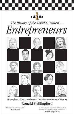 The History of the World's Greatest Entrepreneurs: The Biography of Success (Paperback)
