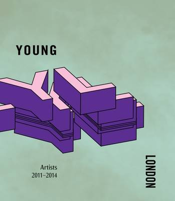 Young London: Artists 2011-2014 - V22 Young London 1 (Paperback)