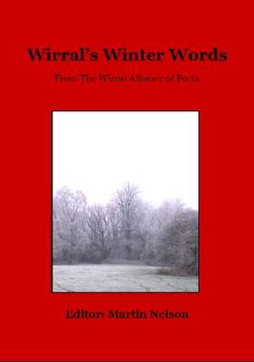 Wirral's Winter Words: From the Wirral Alliance of Poets (Paperback)