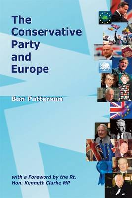 The Conservative Party and Europe (Paperback)