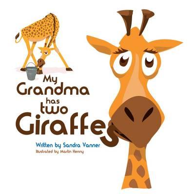 My Grandma Has Two Giraffes (Paperback)