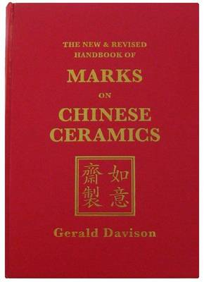 The New and Revised Handbook of Marks on Chinese Ceramics (Hardback)