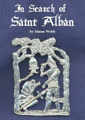 In Search of Saint Alban (Paperback)