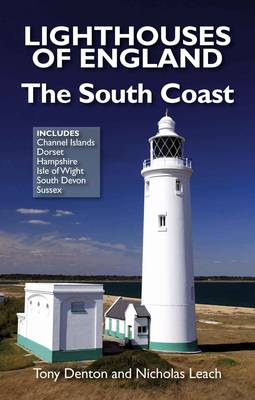 Lighthouses of England: The South Coast (Paperback)