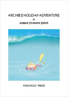 Archie's Holiday Adventure 2017 - Archie 6 (Paperback)