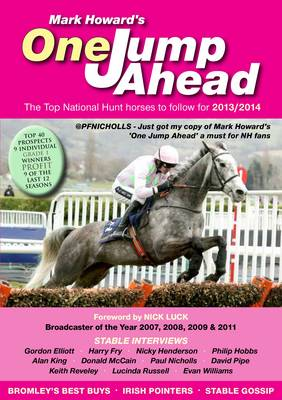 One Jump Ahead 2013/2014: The Top National Hunt Horses to Follow (Paperback)