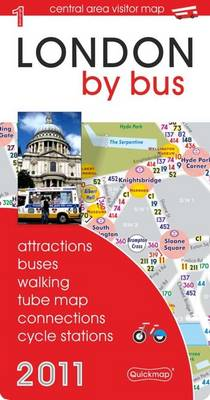 London by Bus 2011: Attractions, Buses, Walking, Tube Map, Connections and Cycle Stations (Sheet map, folded)