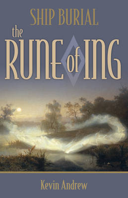 Ship Burial: The Rune of Ing (Paperback)