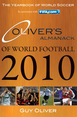 Oliver's Almanack of World Football 2010: The Yearbook of World Soccer (Paperback)