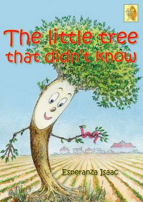 The Little Tree That Didn't Know (Paperback)
