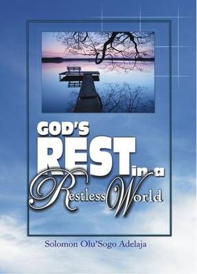 God's Rest in a Restless World (Paperback)