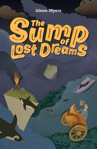 The Sump of Lost Dreams - Jamie's Myth 3 (Paperback)
