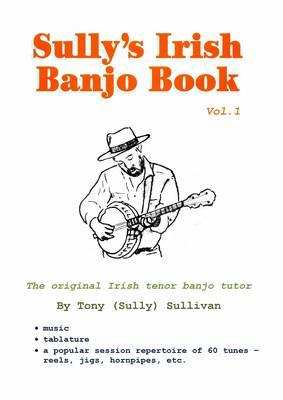 Sully's Irish Banjo Book: v. 1 (Spiral bound)