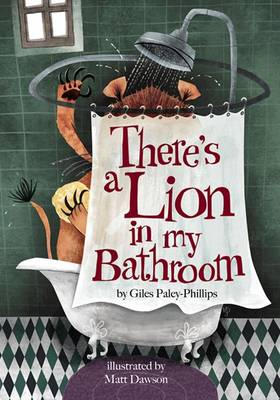 There's a Lion in My Bathroom: Non-Sense Poetry for Children (Paperback)