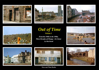 Out of Time: Volume 2: Three Decades of Change (Paperback)