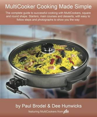 MultiCooking Made Simple: Now You Can Cook with Confidence with Round and Square Team MultiCookers (Spiral bound)