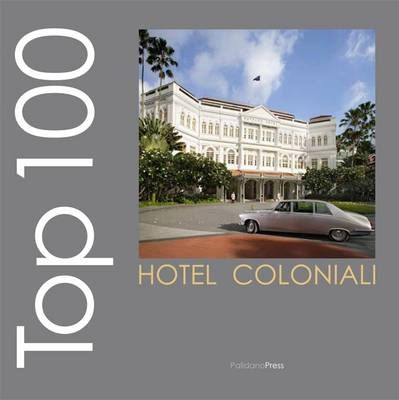Top Hotel Coloniali - Ovidio's Selection (Paperback)
