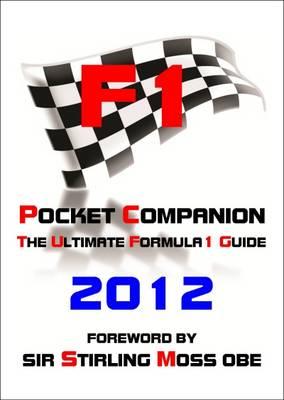 F1 Pocket Companion 2012 2012: The Ultimate Formula 1 Guide (Paperback)