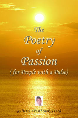 The Poetry of Passion (for People with a Pulse) (Paperback)