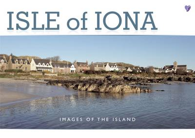 Isle of Iona: Images of the Island (Paperback)