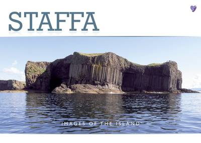 Staffa: Images of the Island (Paperback)