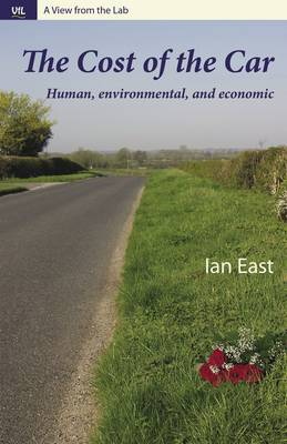 The Cost of the Car - View from the Lab (Hardback)