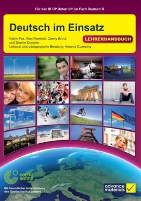 Deutsch im Einsatz Teacher's Book - IB Diploma (Paperback)