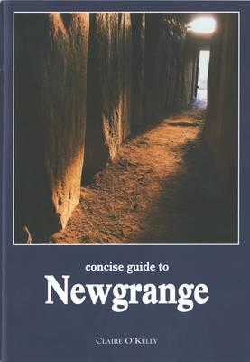 Concise Guide to Newgrange (Paperback)