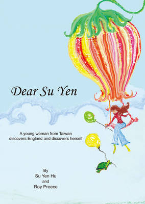 Cover Dear Su Yen: A Young Woman from Taiwan Discovers England and Discovers Herself