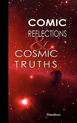 Comic Reflections and Cosmic Truths (Paperback)